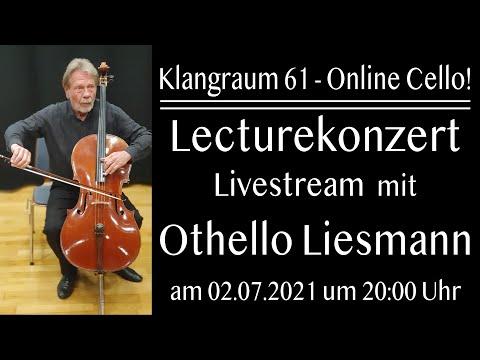 Online Cello! Lecturekonzert mit Othello Liesmann