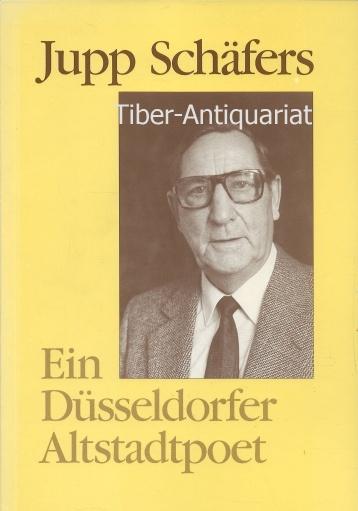 Jupp Schäfers, der Düsseldorfer Altstadtpoet