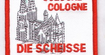 Cologne, Colohne, die Scheiße vom Dom...